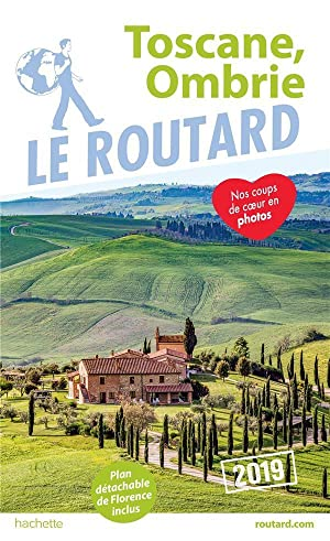 guide du Routard - Toscane, Ombrie (édition 2019)