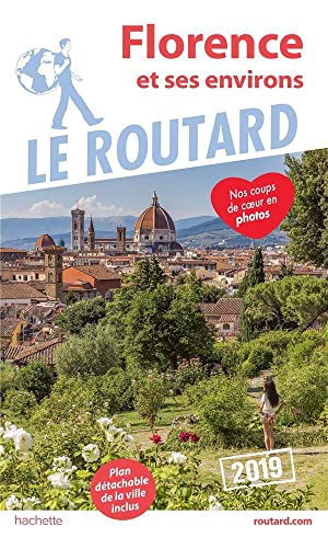 guide du Routard - Florence (édition 2019)