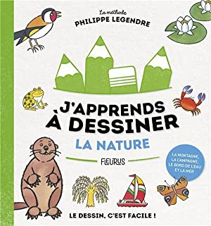 j'apprends à dessiner - la nature