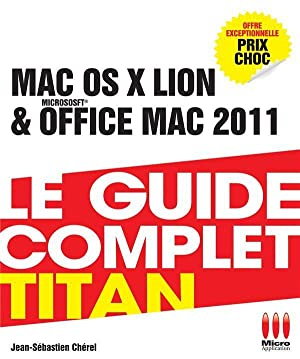 guide complet Mac Os X Lion et Office Mac 2011