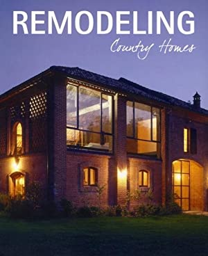remodeling country homes - restructurer les maisons de campagne