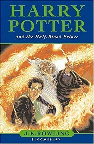 HARRY POTTER AND THE HALF BLOOD PRINCE BK. 6