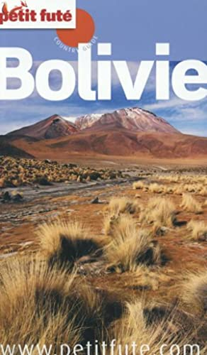 GUIDE PETIT FUTE - COUNTRY GUIDE - Bolivie (édition 2015)