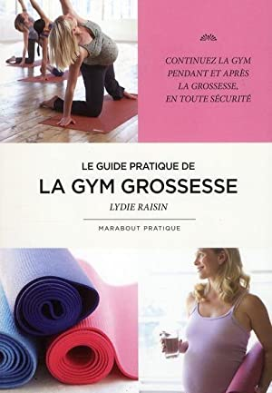 le guide pratique de la gym grossesse: Collectif