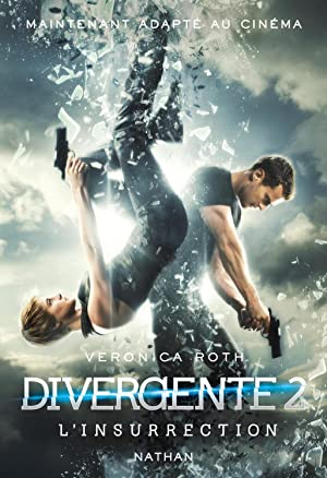 Divergente T.2 - L'Insurrection