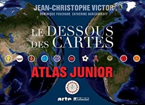 le dessous des cartes - atlas junior