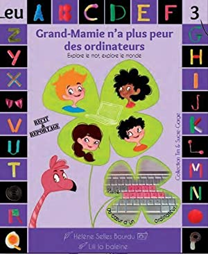 Grand-Mamie n'a plus peur des ordinateurs