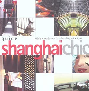 Guide Shangai Chic