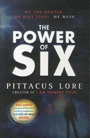 THE POWER OF SIX - THE LORIEN LEGACIES: BOOK 2