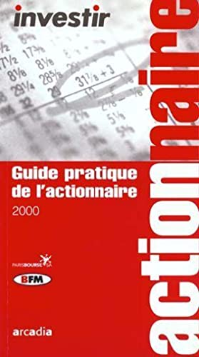 Guide pratique de l'actionnaire 2000