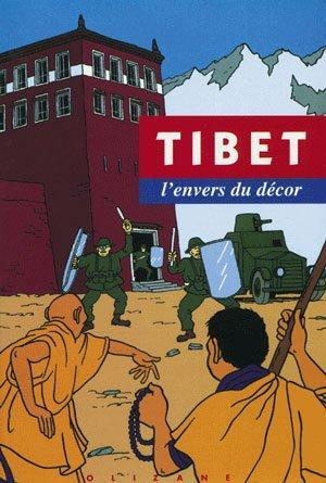 tibet, l'envers du decor