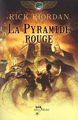 the Kane chronicles t.1 - la pyramide rouge