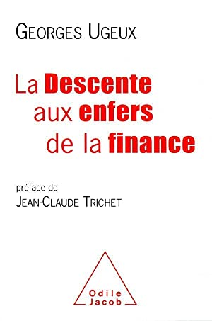 la descente aux enfers de la finance