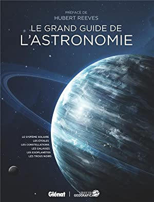 le grand guide de l'astronomie (4e édition)