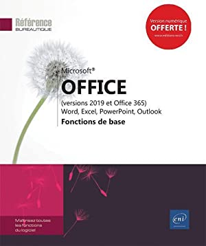 Microsoft Office (versions 2019 et Office 365) : Word, Excel, PowerPoint, Outlook - fonctions de ...