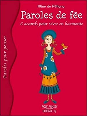 paroles de fée - six accords pour vivre en harmonie