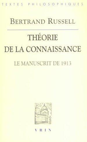 Theorie de la connaissance (manuscrit de 1913): Russell