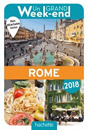 un grand week-end - à Rome (édition 2018)