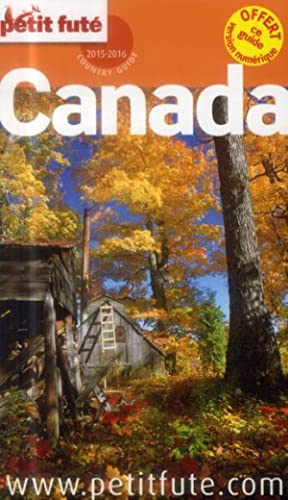 GUIDE PETIT FUTE - COUNTRY GUIDE - Canada (édition 2015 2016)