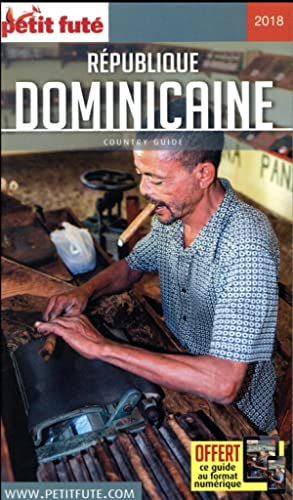 GUIDE PETIT FUTE - COUNTRY GUIDE - République dominicaine (édition 2018)