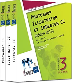 photoshop, illustrator et indesign cc - coffret de 3 livres - maitrisez la suite graphique adobe (ed