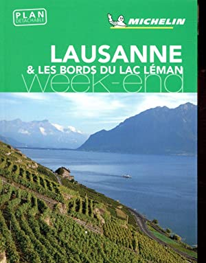 le guide vert week-end - Lausanne et les bords du Lac Léman