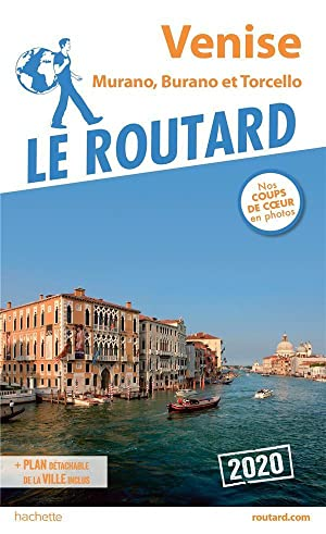 guide du Routard - Venise - Murano, Burano et Torcello (édition 2020)