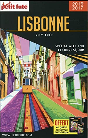 Guide Petit Fute - City Trip - Lisbonne (édition 2016 2017)