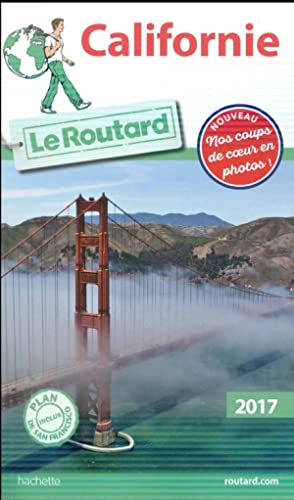 GUIDE DU ROUTARD - Californie (édition 2017)