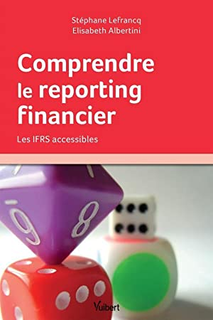 comprendre le reporting financier - les IFRS accessibles