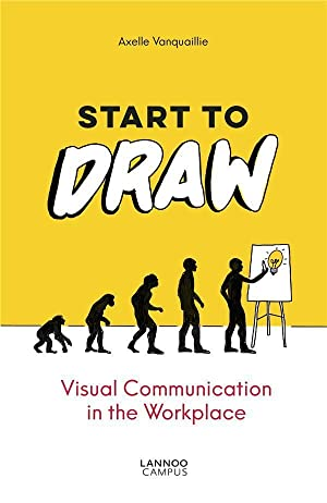start to draw - visual communication in the workplace
