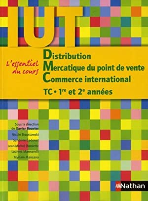 distribution, mercatique du point de vente, commerce international - TC 1ère 2e années IUT - l'es...