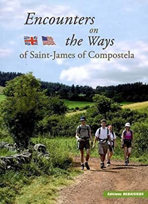 encounters on the ways of saint -james of compostela