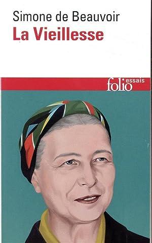la vieillesse: Beauvoir, Simone De