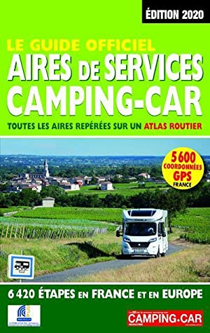 le guide officiel aires de service camping-car (édition 2020)