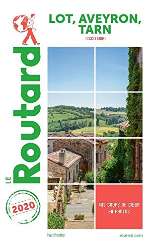 guide du Routard - Lot, Aveyron, Tarn (Occitanie) (édition 2020)