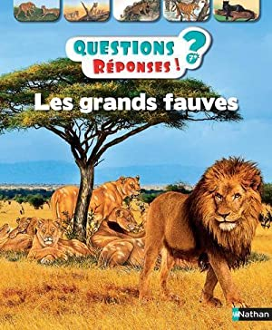 QUESTIONS REPONSES 7+ - les grands fauves