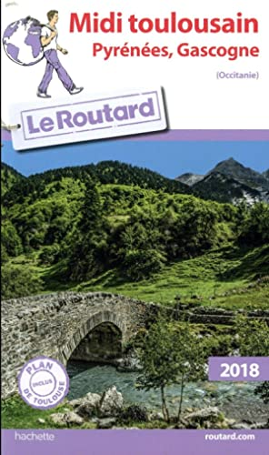 guide du Routard - midi toulousain (édition 2018)