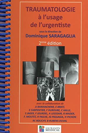 traumatologie à l'usage de l'urgentiste (2e édition): Saragaglia, Dominique