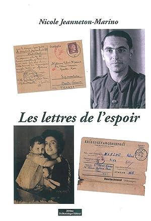 les lettres de l'espoir: Jeanneton-Marino, Nicole