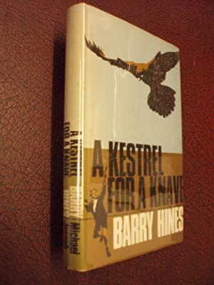 A Kestrel for a Knave: Barry Hines: