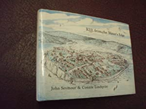 Rye from the Water's Edge (Signed): John Seymour &