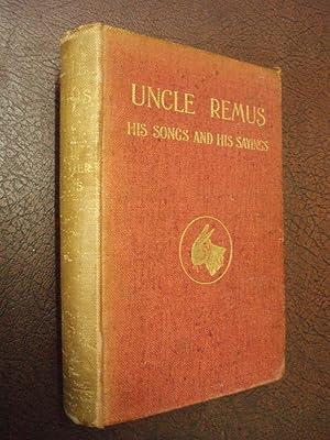 Uncle Remus: His Songs and His Sayings: Joel Chandler Harris;