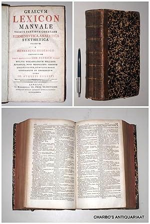 Graecum lexicon manuale. Tribus partibus constans hermeneutica,: HEDERICO, BENIAMINE [HEDERICH,
