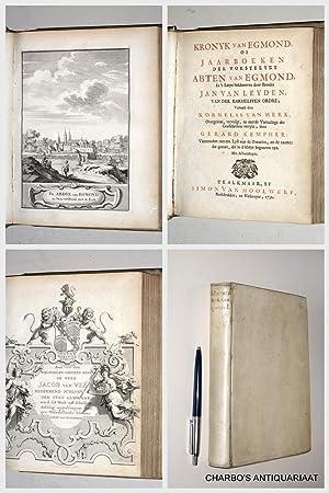 Kronyk van Egmond, of jaarboeken der vorstelyke: LEYDEN, JAN VAN,
