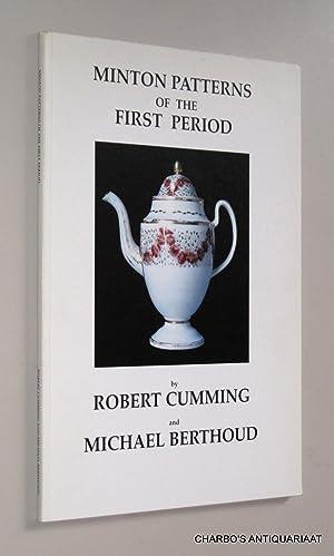 Minton patterns of the first period.: CUMMING, ROBERT &