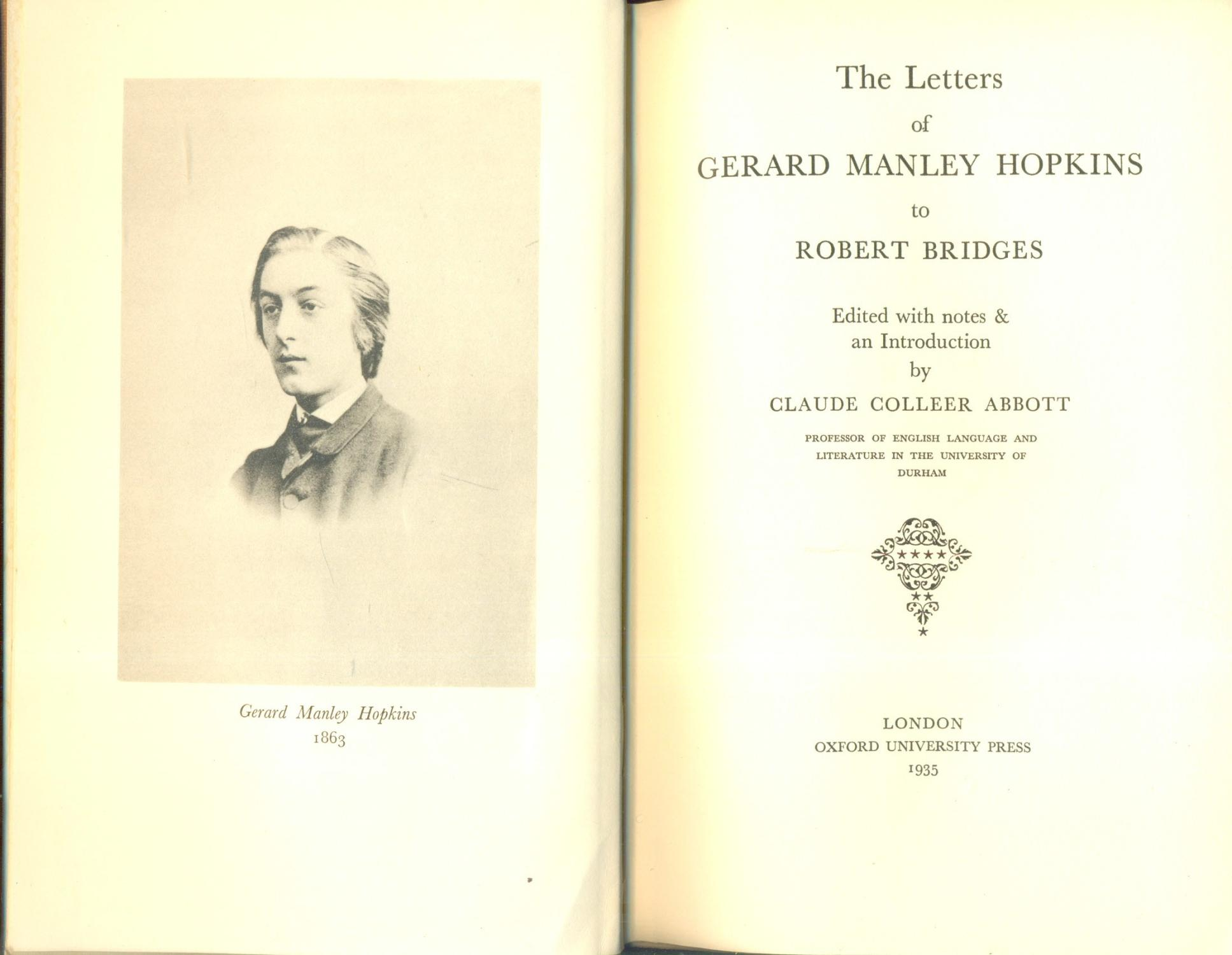 an introduction to the life of gerard manley hopkins Gerard manley hopkins: a critical essay towards the understanding of his poetry by w a m peters  several of them serve as an introduction to the poet for  first time a newly discovered photograph of hopkins toward the close of his life it is far superior to the other portraits which we have.