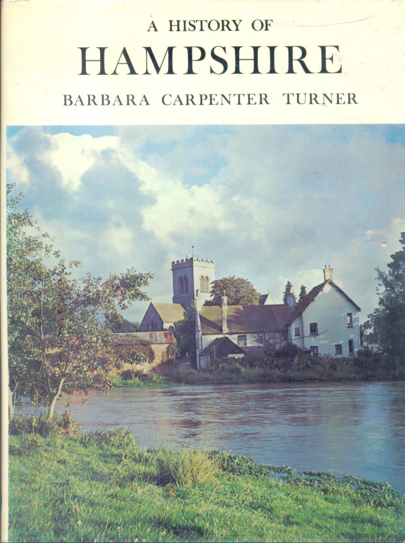 A History of Hampshire (Darwen county histories) - Barbara Carpenter Turner