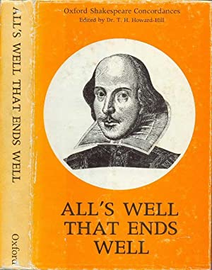 All's Well That Ends well, a Concordance to the Text of the First Folio