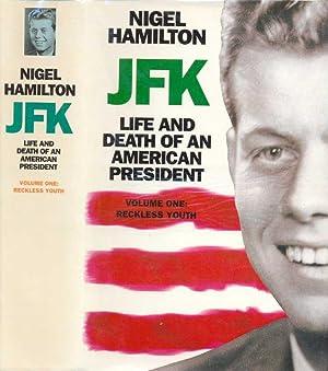 J.F.K. LIFE AND DEATH OF AN AMERICAN: Hamilton, Nigel